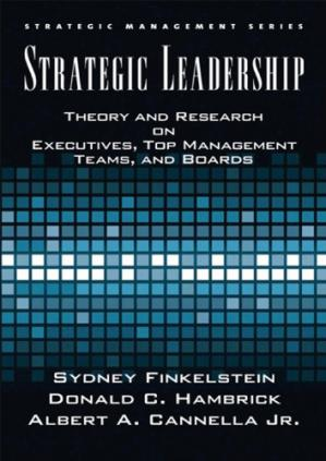 Book cover Strategic Leadership: Theory and Research on Executives, Top Management Teams, and Boards