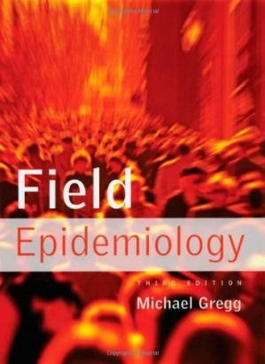 Book cover Field Epidemiology 3rd ed.