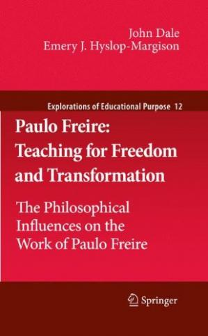 A capa do livro Paulo Freire: Teaching for Freedom and Transformation: The Philosophical Influences on the Work of Paulo Freire