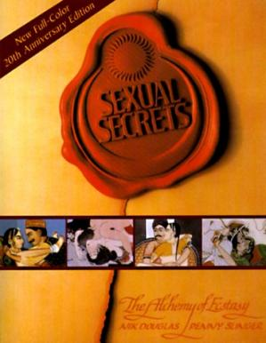 Book cover Sexual Secrets: Twentieth Anniversary Edition: The Alchemy of Ecstasy