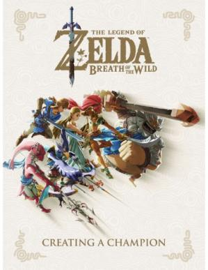 Sampul buku The Legend of Zelda, breath of the wild : creating a champion
