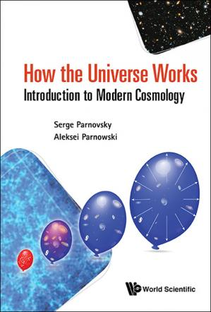 Book cover How the Universe Works: Introduction to Modern Cosmology
