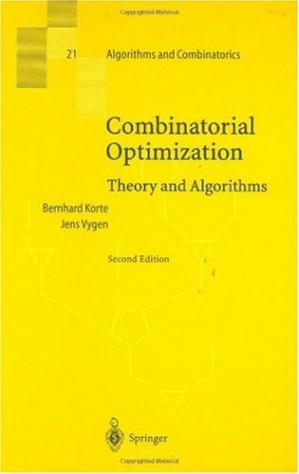 Book cover Combinatorial Optimization. Theory and Algorithms