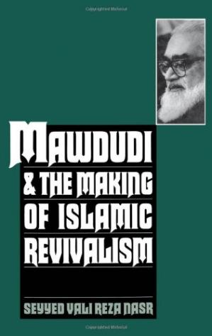Okładka książki Mawdudi and the Making of Islamic Revivalism
