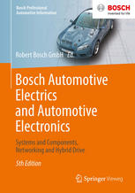 Book cover Bosch Automotive Electrics and Automotive Electronics: Systems and Components, Networking and Hybrid Drive