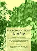 Portada del libro Psychology at Work in Asia : Proceeds of the 3rd and 4th Asian Psychological Association Conferences and the 4th International Conference on Organizational Psychology.