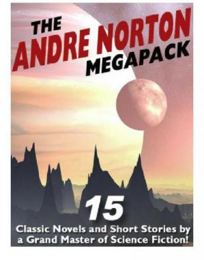 Book cover The Andre Norton Megapack - 15 Classic Novels and Short Stories