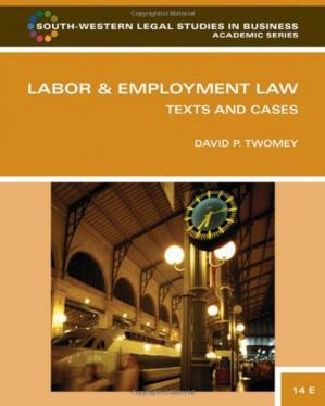 Book cover Labor and Employment Law: Text & Cases , Fourteenth Edition (South-Western Legal Studies in Business Academic)