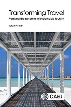 Book cover Transforming Travel: Realising the Potential of Sustainable Tourism