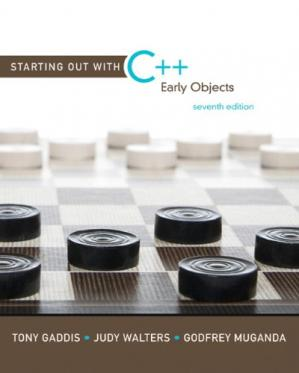 Book cover Starting Out with C++: Early Objects, 7th Edition