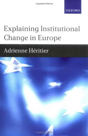 表紙 Explaining Institutional Change in Europe
