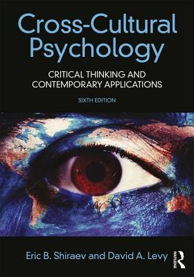 Book cover Cross-Cultural Psychology: Critical Thinking and Contemporary Applications