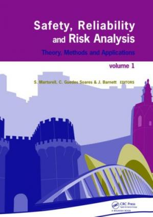 Обложка книги Safety, Reliability and Risk Analysis: Theory, Methods and Applications, 3rd Edition (4 Volumes)