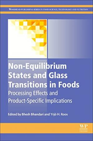 表紙 Non-Equilibrium States and Glass Transitions in Foods: Processing Effects and Product-Specific Implications