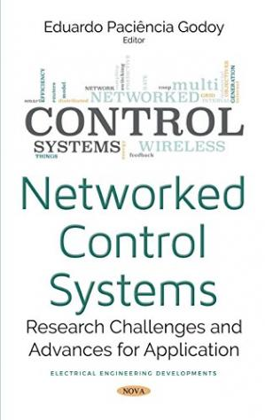 Book cover Networked Control Systems: Research Challenges and Advances for Application