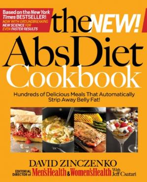表紙 The New Abs Diet Cookbook: Hundreds of Powerfood Meals That Will Flatten Your Stomach and Keep You Lean for Life!