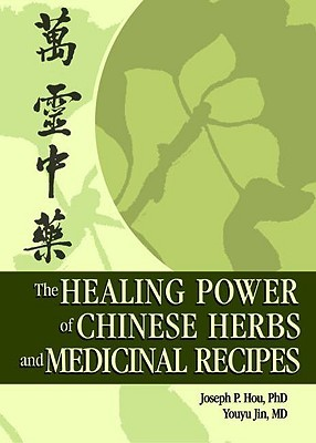 Book cover The Healing Power of Chinese Herbs and Medicinal Recipes
