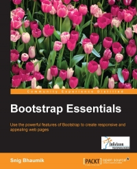Copertina Bootstrap Essentials: Use the powerful features of Bootstrap to create responsive and appealing web pages
