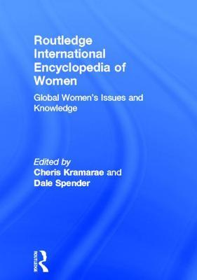 Обложка книги Routledge International Encyclopedia of Women: Global Women's Issues and Knowledge
