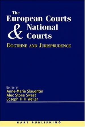 Book cover The European Courts and National Courts: Doctrine and Jurisprudence