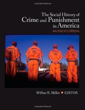 Copertina The Social History of Crime and Punishment in America: An Encyclopedia (5 Volume Set)