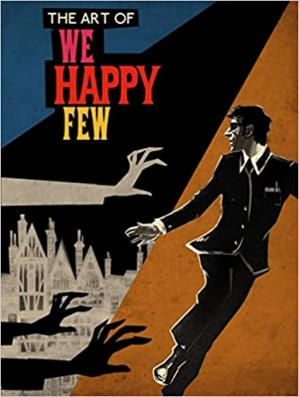 Book cover The Art of We Happy Few