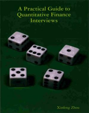Book cover A Practical Guide To Quantitative Finance Interviews