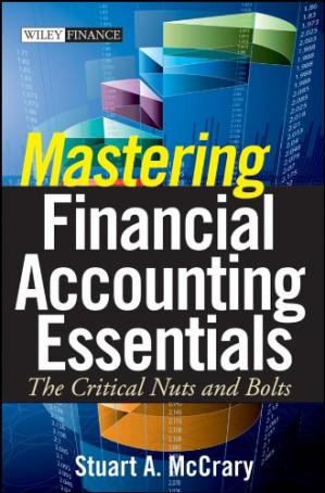 Portada del libro Mastering financial accounting essentials: the critical nuts and bolts