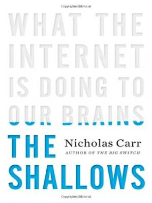 Buchdeckel The Shallows: What the Internet Is Doing to Our Brains