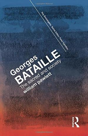 غلاف الكتاب Georges Bataille: The Sacred and Society