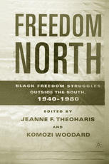 Գրքի կազմ Freedom North: Black Freedom Struggles Outside the South, 1940–1980