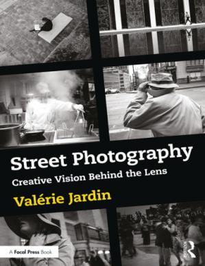 Book cover Street Photography: Creative Vision Behind the Lens
