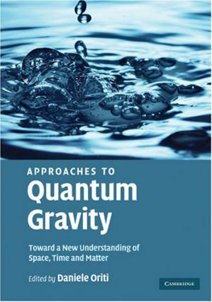 Обложка книги Approaches to quantum gravity: toward a new understanding of space, time, and matter