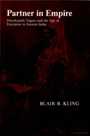 Book cover Partner in Empire: Dwarkanath Tagore and the Age of Enterprise in Eastern India