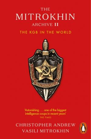 Book cover The Mitrokhin Archive II: The KGB in the World
