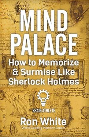 Book cover Mind Palace - How to Memorize & Surmise Like Sherlock Holmes