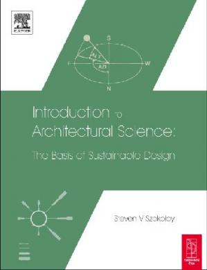 Book cover Introduction to Architectural Science: The Basis of Sustainable Design