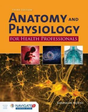 Book cover Anatomy and Physiology for Health Professionals