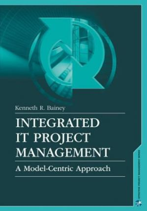 Book cover Integrated It Project Management: A Model-Centric Approach