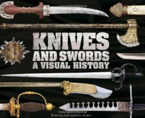 Book cover Knives and Swords: A Visual History