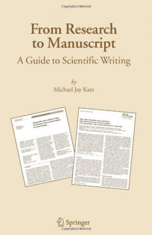 Book cover From research to manuscript: A guide to scientific writing