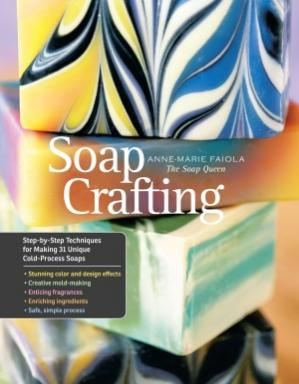 Sampul buku Soap Crafting  Step-by-Step Techniques for Making 31 Unique Cold-Process Soaps