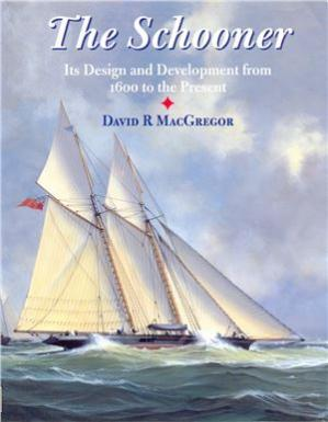 کتاب کی کور جلد The Schooner: Its Design and Development from 1600 to the Present. Part 1