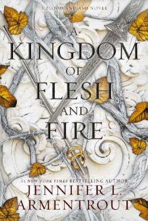 Kitap kapağı A Kingdom of Flesh and Fire (Blood and Ash Book 2)