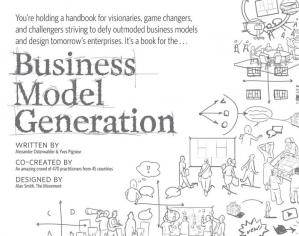 Sampul buku Business Model Generation: A Handbook for Visionaries, Game Changers, and Challengers
