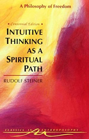 Korice knjige Intuitive Thinking As a Spiritual Path: A Philosophy of Freedom