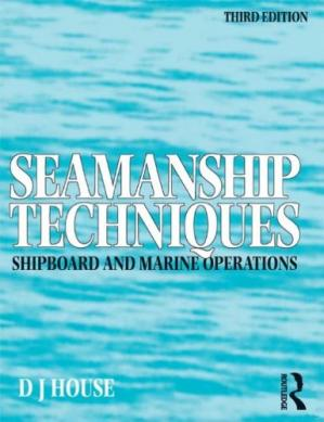 Okładka książki Seamanship techniques : for shipboard & maritime operations