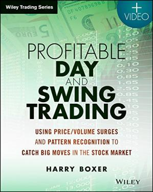 Book cover Profitable Day and Swing Trading: Using Price/Volume Surges and Pattern Recognition to Catch Big Moves in the Stock Market