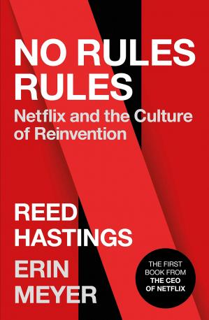Book cover No Rules Rule. Netflix and the Culture of Reinvention