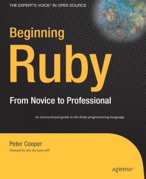 Book cover Beginning Ruby: From Novice to Professional (Beginning from Novice to Professional)
